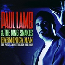 Paul Lamb & The King Snakes - Just a Dream