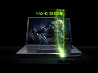 Introducing the All-New GeForce GTX 10-Series Laptops with Max-Q Design