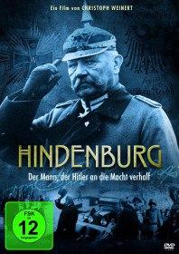 Гинденбург и Гитлер / Hindenburg - Der Mann, der Hitler zum Kanzler machte (2013)