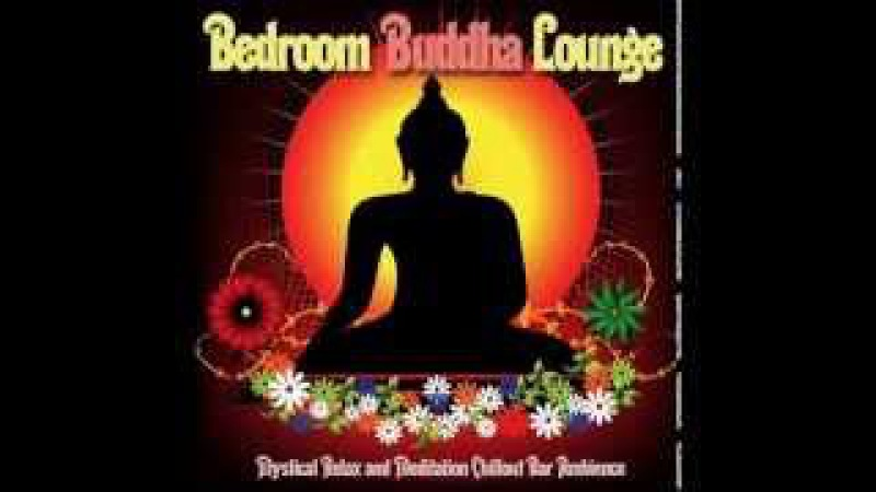 Bedroom Buddha Lounge ▶ Chill2Chill