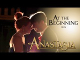 Anastasia - At The Beginning feat. Peter Hollens (Richard Marx and Donna Lewis)