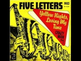 five letters- crazy Man (Part 2)