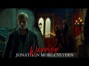 I'm a Warrior || Jonathan Morgenstern [ 2x18]