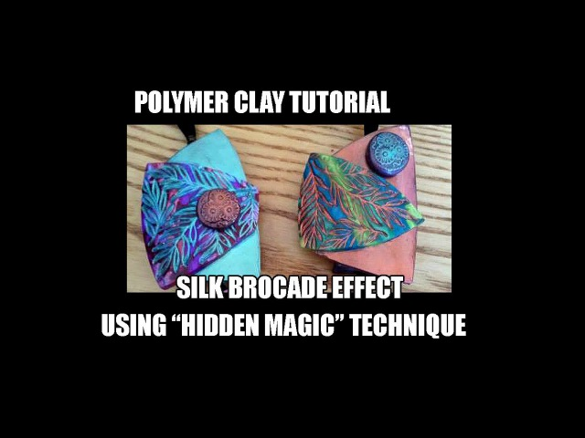 Polymer clay tutorial - Silk brocade effect using hidden magic technique bonus