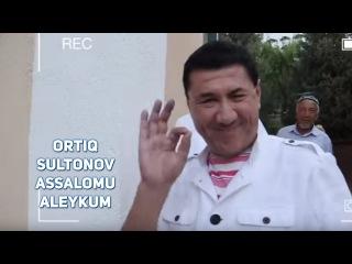 Ortiq Sultonov - Assalomu aleykum | Ортик Султонов - Ассалому алейкум