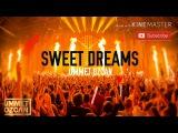 Ummet Ozcan - Sweet Dreams (Remix) HQ