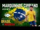 Marquinhos Cipriano Torneio de Toulon Brasil x Indonésia Sub 20 31 05 2017