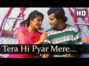 Tera Hi Pyar Mere Paayal Alka Yagnik Kumar Sanu Bollywood Romantic Songs