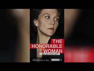Благородная женщина (2014)   The Honourable Woman