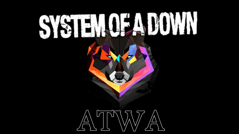 System Of A Down – ATWA (Солист - Никита, Орет - Василий)