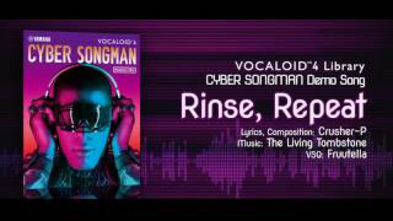 CYBER SONGMAN Official Demo Rinse Repeat