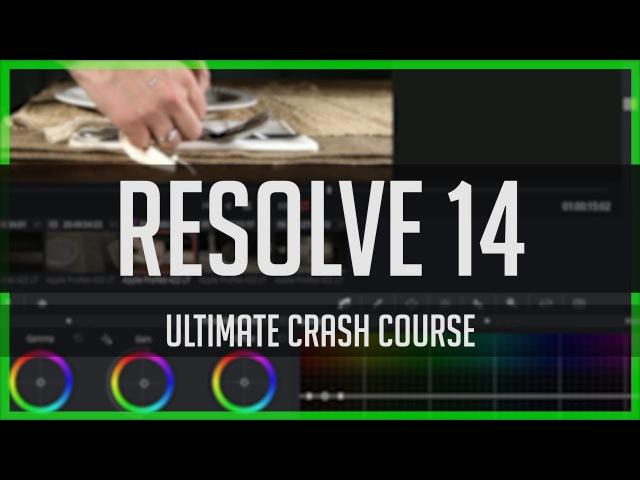 Resolve 14 Crash Course! - DaVinci Resolve Basics Tutorial 2017