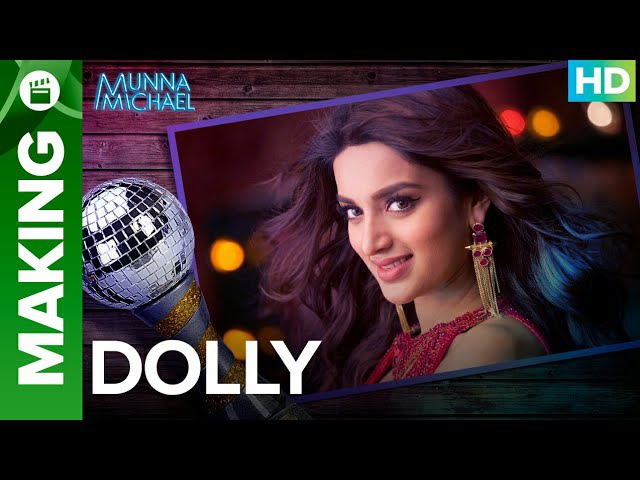 Making of the Character (Dolly) | Nidhhi Agerwal | Sabbir Khan | Munna Michael