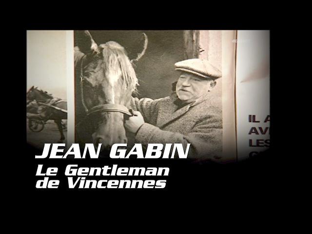 Jean GABIN - Histoire du Trot