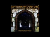 Keith Emerson &amp Greg Lake 03 I Talk To The Wind