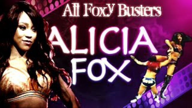 Alicia Fox - All Foxy Buster [Leg Drop DDT] *Update*