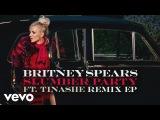 Britney Spears - Slumber Party (Danny Dove Remix) Audio Digital ft. Tinashe