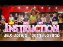 Jax Jones Demi Lovato Instructions choreography by Brooklyn jai