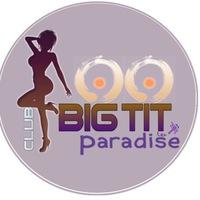 ᶜᶫᵘᵇ Big Tit Paradise║18+
