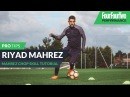 Riyad Mahrez How to do the Mahrez chop Skill tutorial