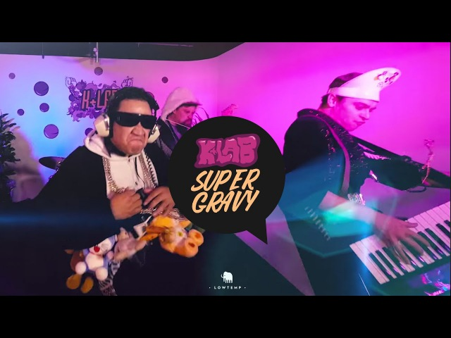 KLab, Stickybuds - Super Gravy Feat. Laughton Kora Bailey wiley [ Official music video]