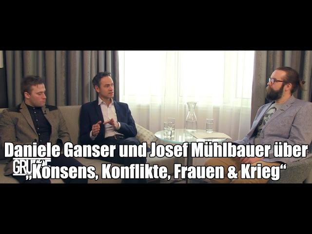 """Gruppe42 zeigt: Daniele Ganser und Josef Mühlbauer über """"Konsens, Konflikte, Frauen Krieg"""""""