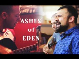 Breaking Benjamin - Ashes of Eden (Acoustic Cover) - Andy B &amp The Followthrough