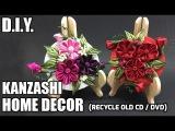 D.I.Y. Kanzashi Home Decor  Recycle Old CD  DVD  MyInDulzens
