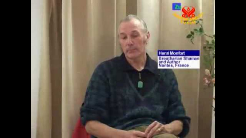 Henri Monfort:A Breatharian Shaman - P2/4