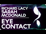 Richard Lacy & Sarah MacDonald - Eye Contact