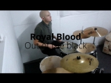 Royal blood- out of the black (Drum cover Valentin Ivannikov)
