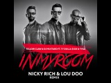 Yellow Claw &amp DJ Mustard - In My Room (Nicky Rich, Lou Doo Remix)