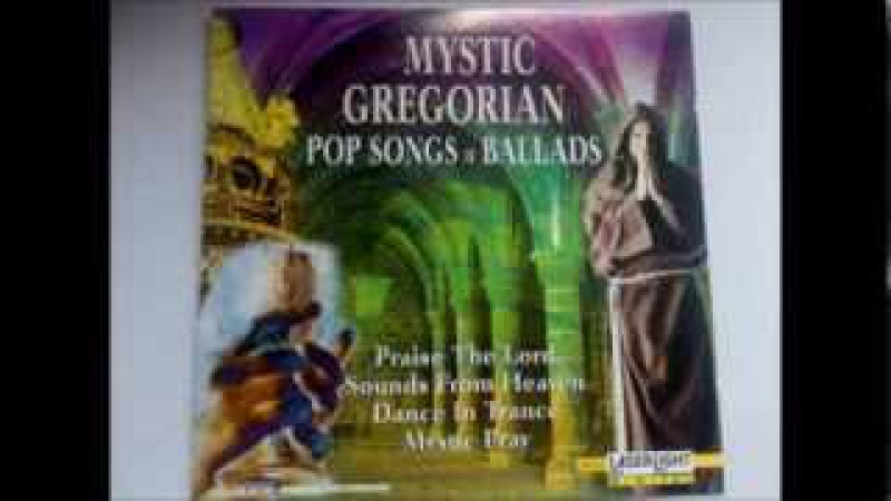 Mystic Gregorian Pop Songs Ballads Full Album