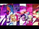 Best Friends Until the End of Time (JTH Remix)
