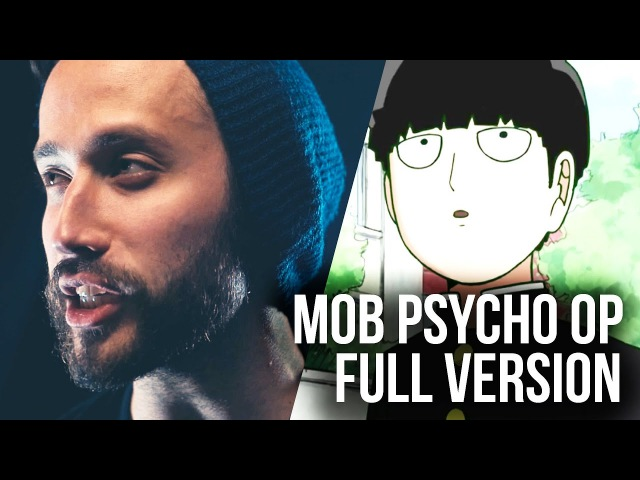 Mob Psycho 100 (FULL ENGLISH OP) - Mob Choir 99 cover by Jonathan Young SixteeninMono