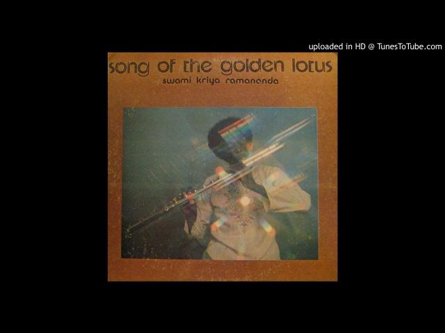 Swami Kriya Ramananda - Song Of The Golden Lotus
