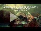 Jazzuelle feat. Lars Behrenroth &amp Tamara Dey - Fall Into You (Deetron Remix)