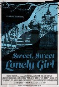 Милая одинокая девушка / Sweet, Sweet Lonely Girl (2016)
