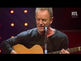 I Cant Stop Thinking About You - Sting dans le Grand Studio RTL