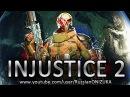 INJUSTICE 2 прохождение за Дэдшота Секретная концовка и новые приёмы