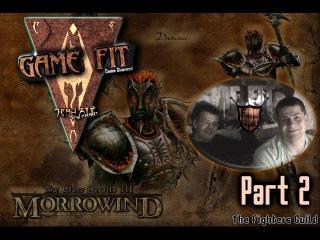 Game Fit Morrowind Part 2 - Вступление в Гильдию Бойцов