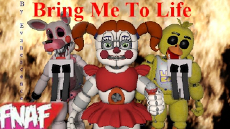 (Fnaf) (SFM) Bring Me To Life By Evanescence Music Video Redo: Spirits Out For Revenge