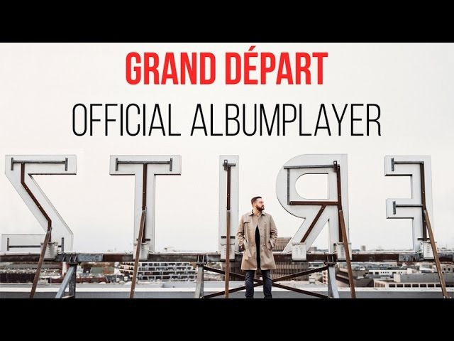 Fritz Kalkbrenner - Grand Départe - Official Albumplayer