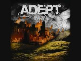 Adept - at least give my dreams back you negligent whore