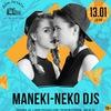 MANEKI-NEKO DJs | 13 января в Доме Печати