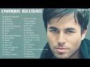 Enrique Iglesias Sus Mejores Éxitos | Las 30 Mejores Canciones De Enrique Iglesias