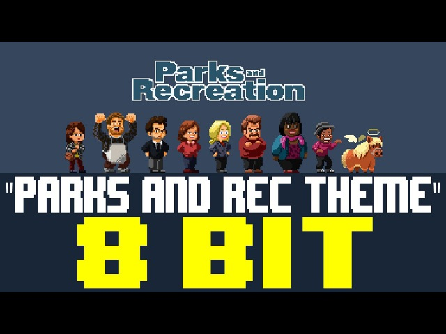 Parks and Recreation Theme [8 Bit Universe Tribute to Parks and Rec]