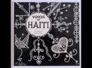 Voices of Haiti by Maya Deren