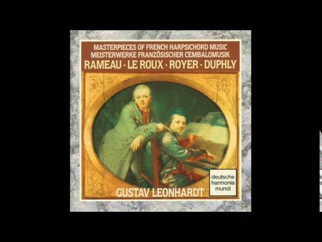 Masterpieces of French Harpsichord Music (Rameau, Le Roux, Royer, Duphly) G.Leonhardt