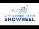 AZOT Video Production ShowReel 2018